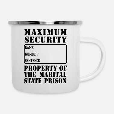 Prison Prisoner, Marriage State Prison - Enamel Mug