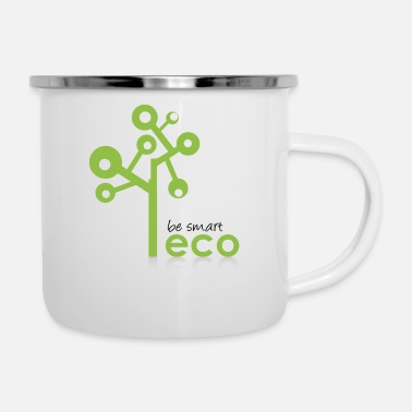 Eco Eco System - Organic, Eco Tree - be smart be green - Enamel Mug