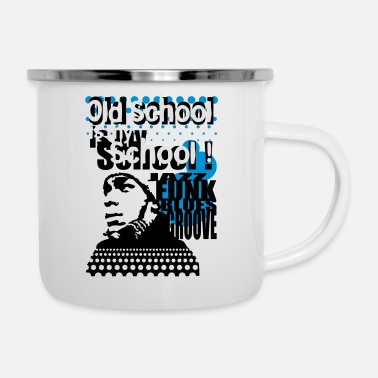 Hiphop Old School Old school is my school - Mug émaillé