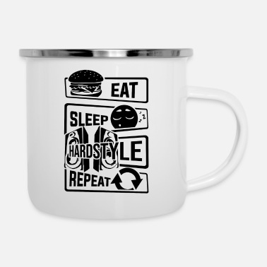 Hardstyle Eat Sleep Hardstyle Repeat - Bass Party Tanzen - Emaille-Tasse