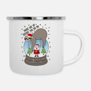 Weihnachten Faultier Schneekugel Wake me up before you Ho Ho - Emaille-Tasse