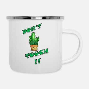 Don't touch - Emaille-Tasse