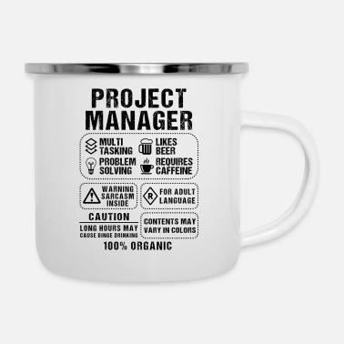 Being A Project Manager Project Manager - Enamel Mug