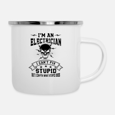 Worker I'm a Electrician i can't fix Stupid - Emaille mok