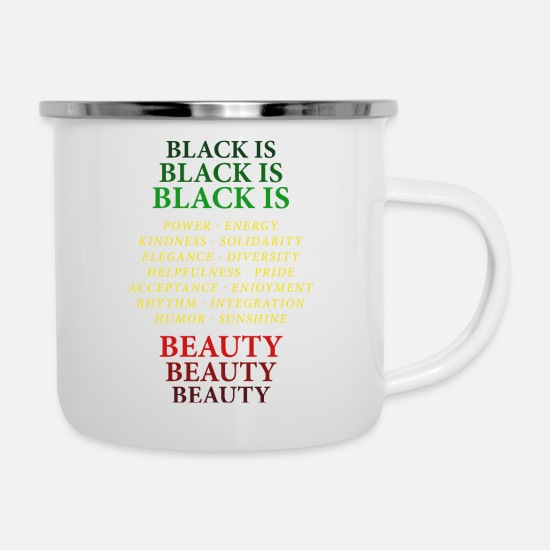 Afro Mugs & Drinkware - Black is Beauty Black Pride Inspiring Quotes - Enamel Mug white