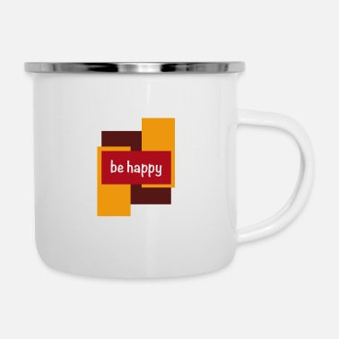 Happiness be happy - Enamel Mug