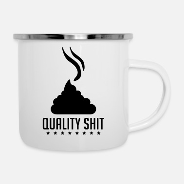 Wc quality_shit_vy1 - Emaille-Tasse