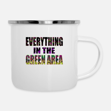 Fein Everything in the green area - Marijuana - Emaille-Tasse