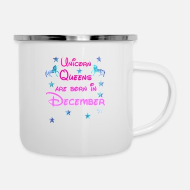 December Unicorn Queens born December december - Enamel Mug
