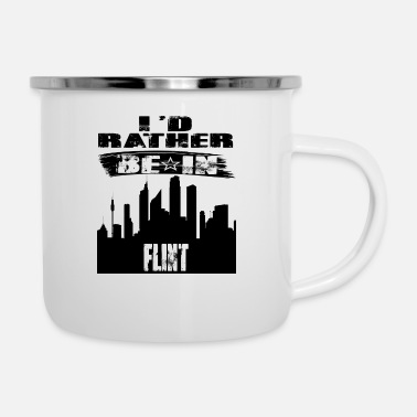 Flint Gift Id rather be in Flint - Enamel Mug