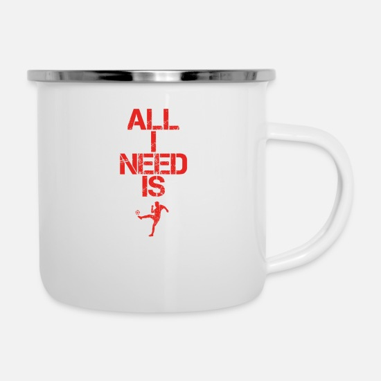 Birthday Mugs & Drinkware - all i need gift gift hobby sports football foot - Enamel Mug white