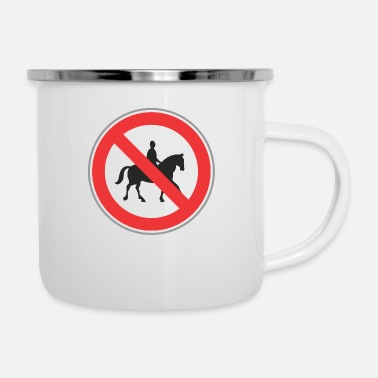 Horseman Road sign no horseman - Enamel Mug