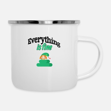 Fine Everything is fine - Enamel Mug