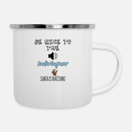 Santa Mugs & Drinkware - Be nice to the audio engineer Santa is watching - Enamel Mug white
