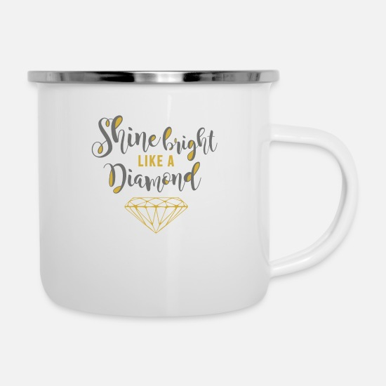 Typo Collection V2 Mugs & Drinkware - Shine Bright Diamond - Enamel Mug white