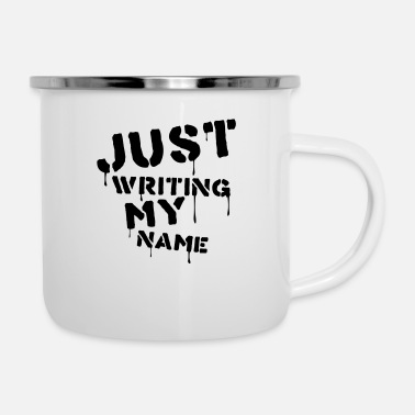 Writing Just writing my name - Emaille mok