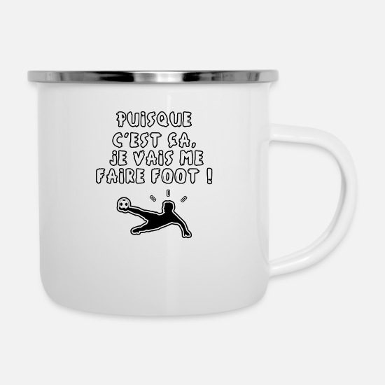 World Championship Mugs & Drinkware - Since that's it, I'll do it! - Enamel Mug white