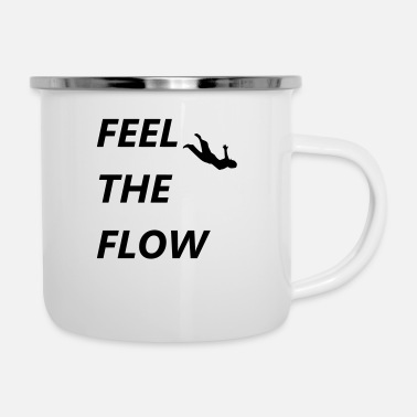 Flow feel the flow - Emaille-Tasse