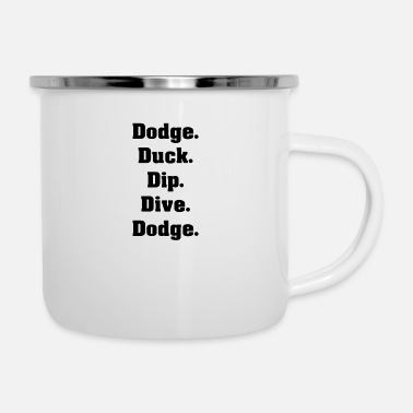 Dodge Dodge Duck Dive Dodge Sportsman Dodge Ball - Mug émaillé