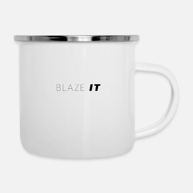 Blaze Blaze it - Enamel Mug
