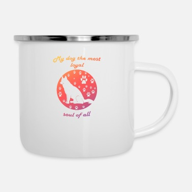 Soul The most loyal soul - Emaille-Tasse