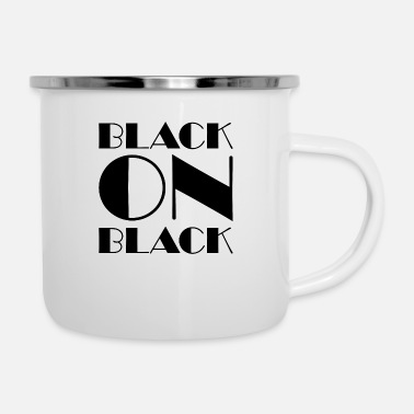 Black & White Black On Black - Enamel Mug