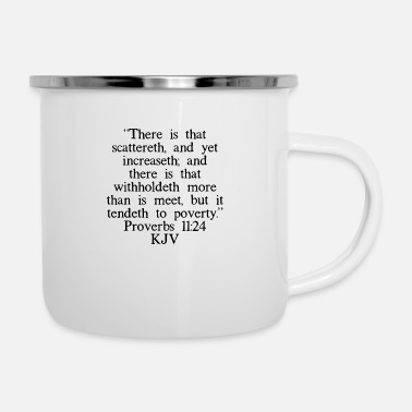 Church Proverbs 11:24 KJV - Enamel Mug