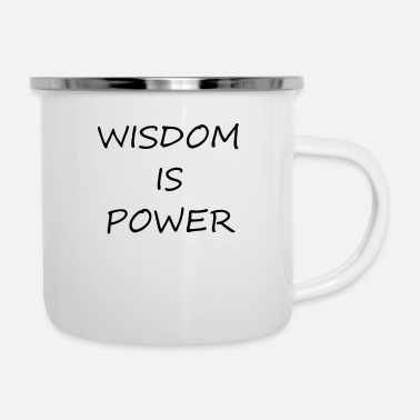 Wisdom Wisdom is Power - Enamel Mug