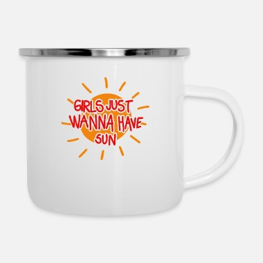 Just Girls just wanna have sun (red) - Emaille-Tasse