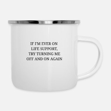 Turn Try to turn it off and turn it on again - Enamel Mug