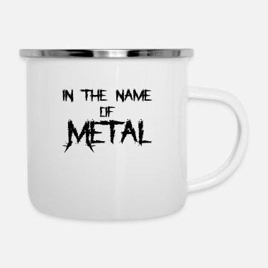 Thrash IN THE NAME OF METAL TSHIRT - Emaille-Tasse