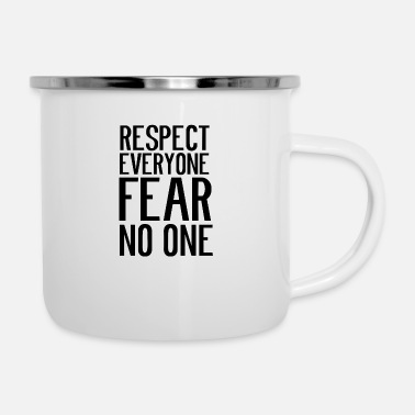 Respeektiert Respect everyone, do not fear anyone - Enamel Mug