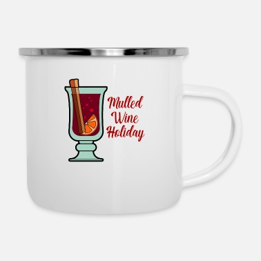Mulled Wine Mulled Wine for Christmas - Mulled Wine Holiday - Enamel Mug