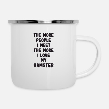 Guinea Pig The More People I Meet Hamster - Enamel Mug
