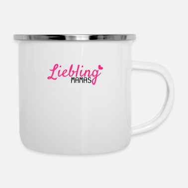 Mamas Liebling Mamas Liebling - Emaille-Tasse