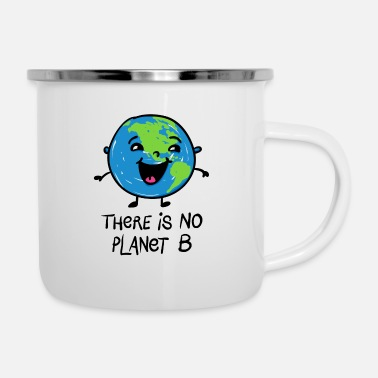 Day There is no Planet B - Emaille-Tasse