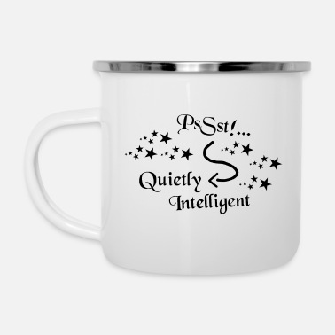 Intelligent Smart - Soyez intelligent, soyez intelligent, soyez intelligent - Mug émaillé