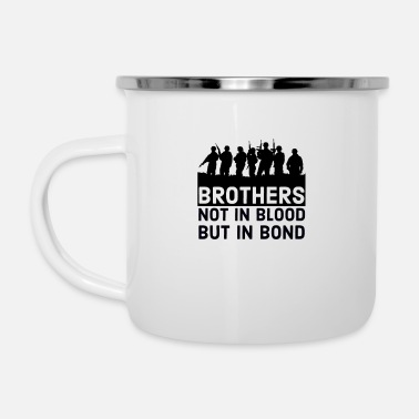 Bond Brothers not in blood but in bond - Enamel Mug