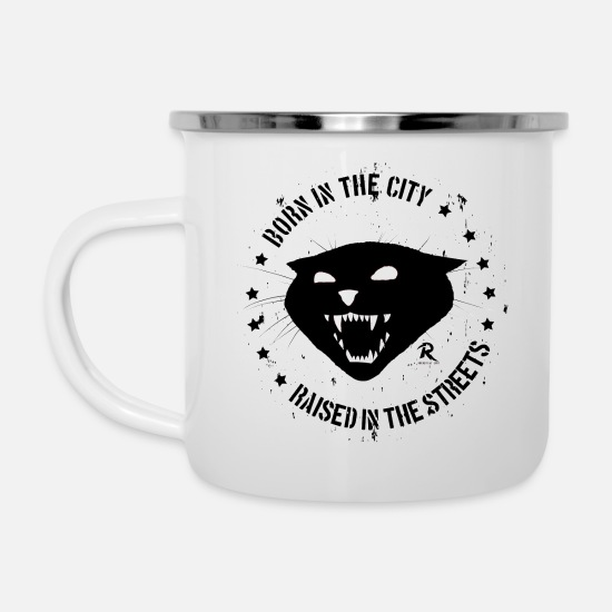 Town Mugs & Drinkware - Born in the city, raised in the streets - Enamel Mug white