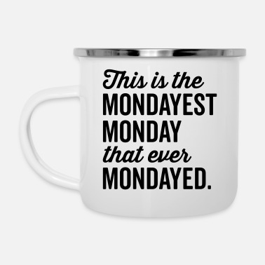 Rude The Mondayest Monday Funny Quote - Tazza smaltata