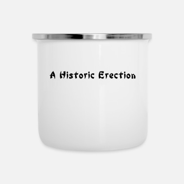 Word Comedy Party a historic erection - Enamel Mug