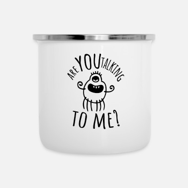 Are you talking to me - Alien - Taxi Driver - Enamel Mug