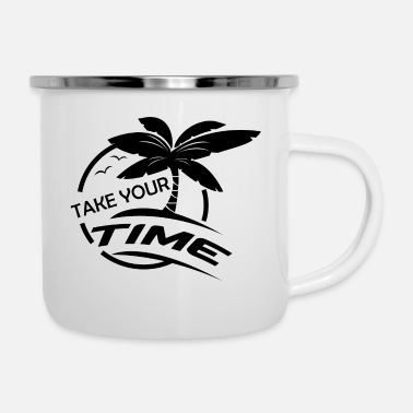Take Take your Time Geschenk - Emaille-Tasse