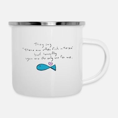 Meer hand-drawn Love Quote, You are the only one for me - Emaille-Tasse