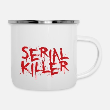 Serial Serial killer - Enamel Mug