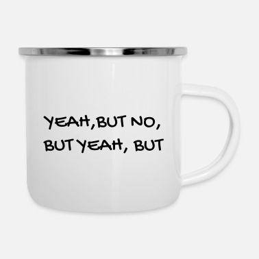 Yeah Serie TV - Television - Quotes - Citation - Zitat - Enamel Mug
