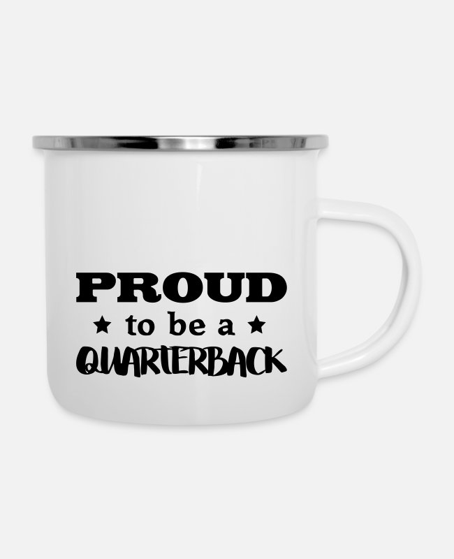 Proud Mugs & Drinkware - quarterback proud to be - Enamel Mug white