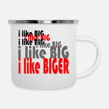 Big BIGER - Emaille-Tasse