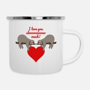 Paare Faultier Valentinstag Spruch I love you slow much - Emaille-Tasse