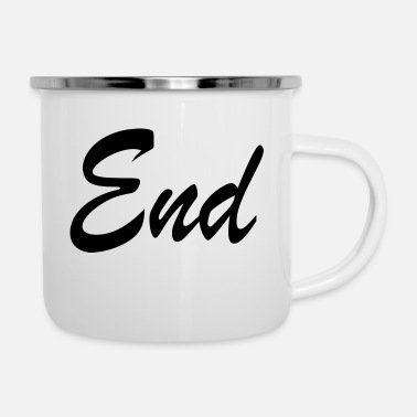 Ende End - Emaille-Tasse